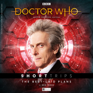 Doctor Who - Short Trips: The Best-Laid Plans