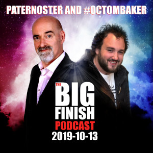 Big Finish Podcast 2019-10-13 Paternoster and OcTomBaker