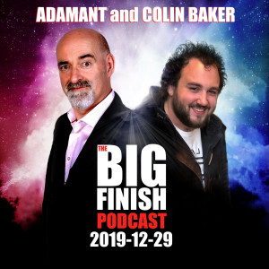 Big Finish Podcast 2019-12-29 Adamant and Colin Baker