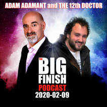 Big Finish Podcast 2020-02-09 Adam Adamant and The 12th Doctor