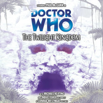 Doctor Who: The Twilight Kingdom