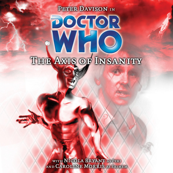 Doctor Who: The Axis of Insanity