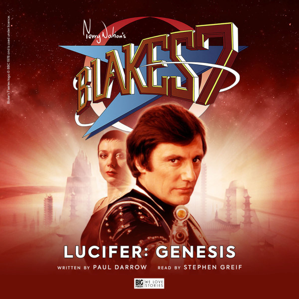 Blake's 7: Lucifer Genesis (Audiobook)