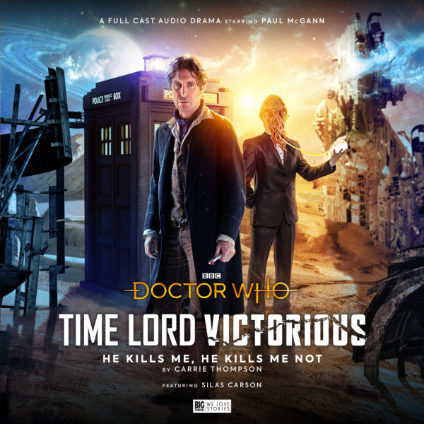 Doctor Who - Time Lord Victorious: He Kills Me, He Kills Me Not