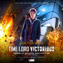 Doctor Who - Time Lord Victorious: Mutually Assured Destruction