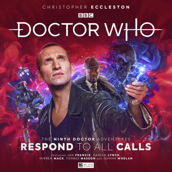 Doctor Who: The Ninth Doctor Adventures - Respond to All Calls
