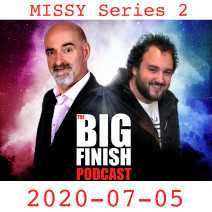 Big Finish Podcast 2020-07-05 Missy Series 2
