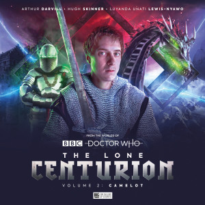 The Lone Centurion Volume 02: Camelot