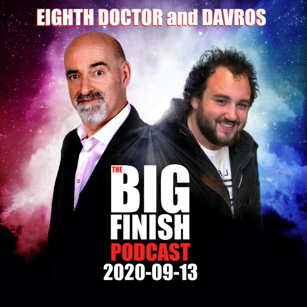 Big Finish Podcast 2020-09-13 Eighth Doctor and Davros