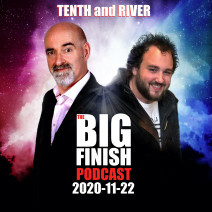Big Finish Podcast 2020-11-22 Tenth and River