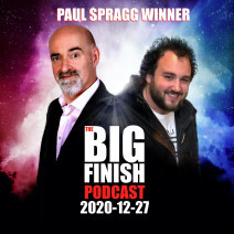 Big Finish Podcast 2020-12-27 Paul Spragg Winner