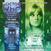 Doctor Who - The Companion Chronicles: The Three Companions - Polly's Story