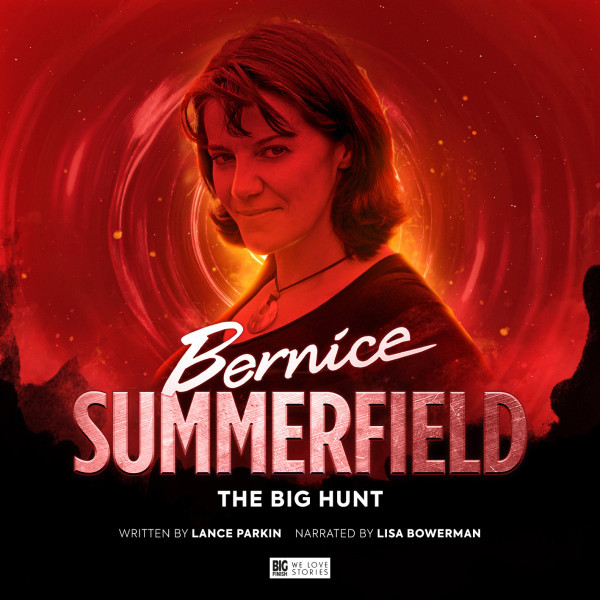 Bernice Summerfield: The Big Hunt (Audiobook)
