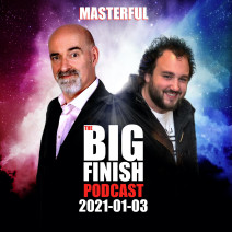 Big Finish Podcast 2021-01-03 Masterful