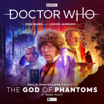 Doctor Who: Philip Hinchcliffe Presents Volume 04: The God of Phantoms