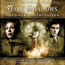 Dark Shadows: The Book of Temptation