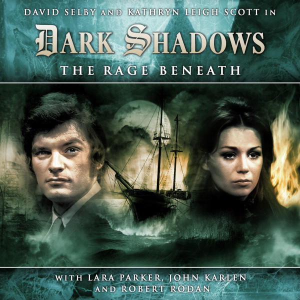 Dark Shadows: The Rage Beneath
