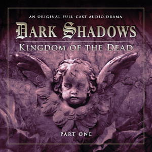 Dark Shadows: Kingdom of the Dead Part 1