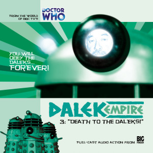 Dalek Empire: Death to the Daleks!