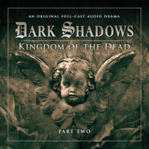 Dark Shadows: Kingdom of the Dead Part 2