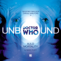 Doctor Who - Unbound: Auld Mortality