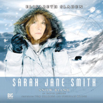 Sarah Jane Smith: Snow Blind