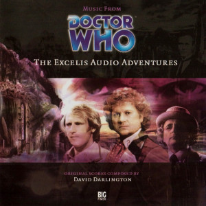 Doctor Who: Music from the Audio Adventures Volume 07: Excelis