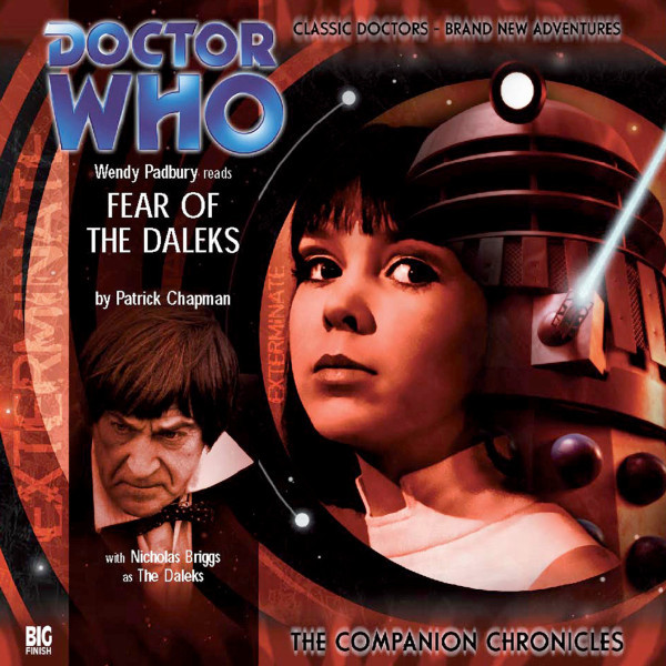 Doctor Who - The Companion Chronicles: Fear of the Daleks