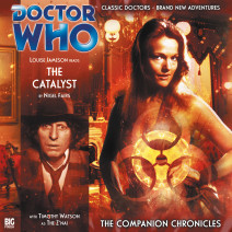 Doctor Who - The Companion Chronicles: The Catalyst