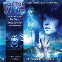 Doctor Who - The Companion Chronicles: The Great Space Elevator