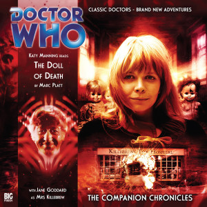 Doctor Who - The Companion Chronicles: The Doll of Death
