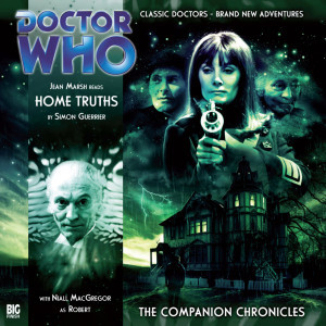 Doctor Who - The Companion Chronicles: Home Truths