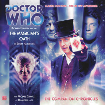Doctor Who - The Companion Chronicles: The Magician's Oath