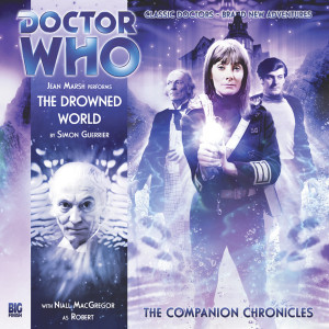 Doctor Who - The Companion Chronicles: The Drowned World