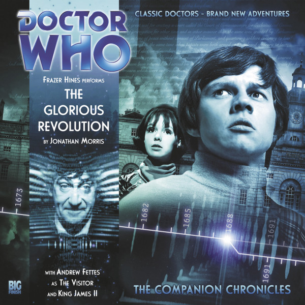 Doctor Who - The Companion Chronicles: The Glorious Revolution
