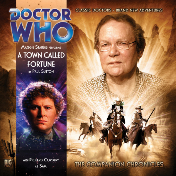 Doctor Who - The Companion Chronicles: A Town Called Fortune