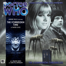 Doctor Who - The Companion Chronicles: The Forbidden Time