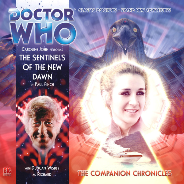 Doctor Who - The Companion Chronicles: The Sentinels of the New Dawn