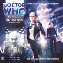 Doctor Who - The Companion Chronicles: The First Wave