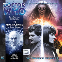 Doctor Who - The Companion Chronicles: The Anachronauts