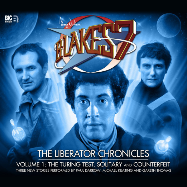 Blake's 7: The Liberator Chronicles Volume 01