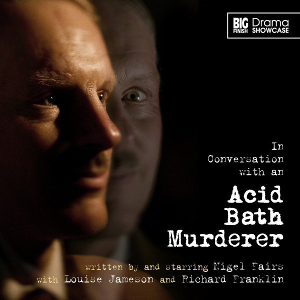 Drama Showcase: In Conversation with an Acid Bath Murderer