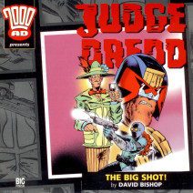 Judge Dredd: The Big Shot!