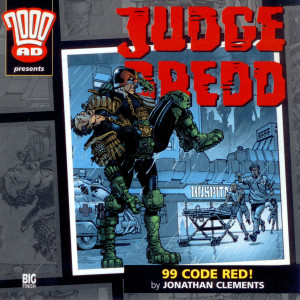 Judge Dredd: 99 Code Red!