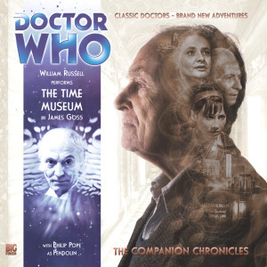 Doctor Who - The Companion Chronicles: The Time Museum