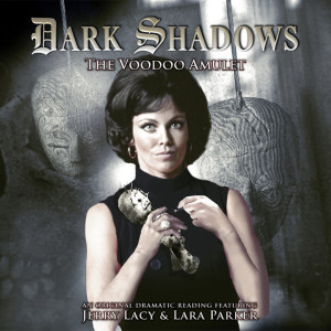 Dark Shadows: The Voodoo Amulet