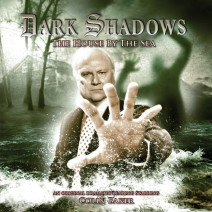 Dark Shadows: The House by the Sea