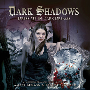 Dark Shadows: Dress Me in Dark Dreams