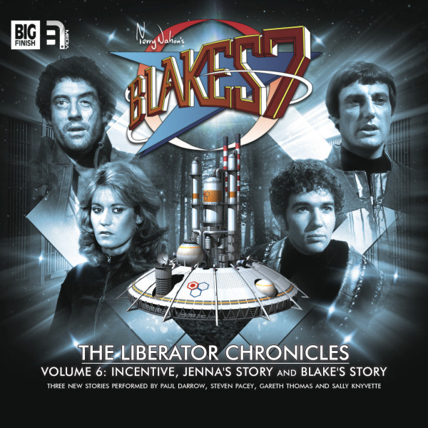 Blake's 7: The Liberator Chronicles Volume 06