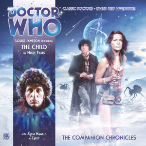 Doctor Who - The Companion Chronicles: The Child